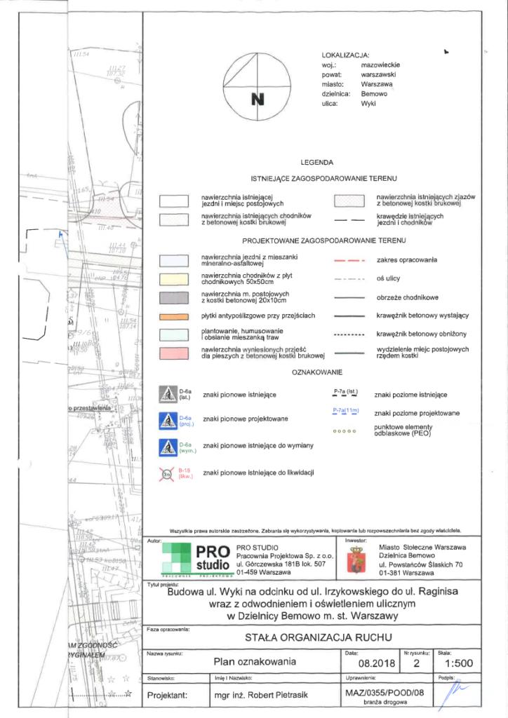 Projekt organizacji ruchu na odcinku ul. Wyki - przedłużenie do ul. Raginisa